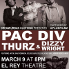 Dream Urban Clothing Presents: PAC DIV And THURZ
