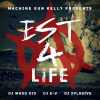Machine Gun Kelly: EST 4 Life