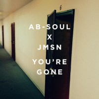 Ab-Soul & JMSN: You're Gone