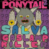 CONTEST!! Win Tickets To Check Yo Ponytail 2 w/ Salva & The Gaslamp Killer!