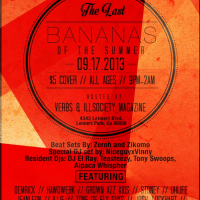 ILLSOCIETY Take Over!!! The Last BANANAS of The Summer!!!