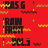 Ras G: Raw Fruit Vol. 2