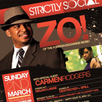 Win Tickets To Strictly Social To See Zo! (Foreign Exchange) & Carmen Rodgers – Sunday, March 2, 2014.