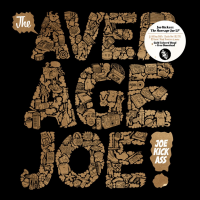 Joe Kickass – The Average Joe