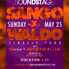 SOUND STAGE with Sango x Waldo x Like x Anderson Paak + More – May 25, 2014