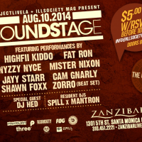 SOUND STAGE w/ HiGHFii KiDDO, Fat Ron, Nyzzy Nyce + More – August 8th, 2014