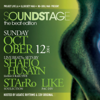 SOUNDSTAGE: The Beat Edition! ft. Shafiq Husayn, starRo, & Like – Oct 12, 2014 – Tickets
