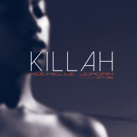 Rochelle Jordan – K I L L A H (Hosted By Kitty Cash)