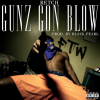 RETCH – Gunz Gon Blow