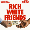 OverDoz – Rich white Friends (Video)