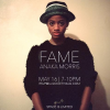 """FAME"" A Photo & Film Exhibit by Anaka Morris – Saturday May 16"