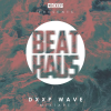 10.Deep x Beat Haus – DXXP WAVE Mixtape