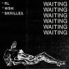 RL Grime, What So Not, Skrillex – Waiting