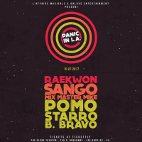 Win Tickets To Panic In LA w/ Raekwon, Sango, Mix Master Mike, Pomo, StarRo, B. Bravo – October 7, 2017