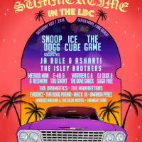 Summertime In The LBC Returns Back To Long Beach Featuring Snoop Dogg, Ice Cube, The Game, And More – July 7, 2018