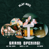 Play Nice LBC Brick And Mortar Grand Opening – February 22