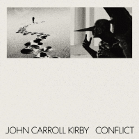 Pianist, Producer And Composer John Carroll Kirby Surprise Us With A New LP, Conflict